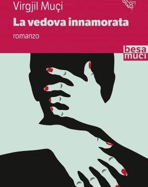 """""""La vedova innamorata"""", un noir nell'Albania comunista"""