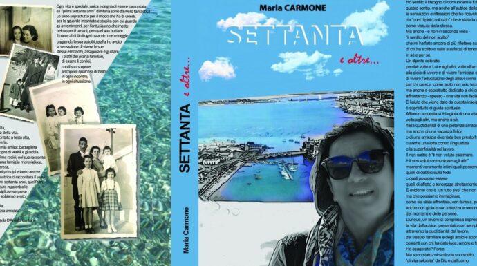 """""""Settanta e oltre"""", il libro di Maria Carmone"""